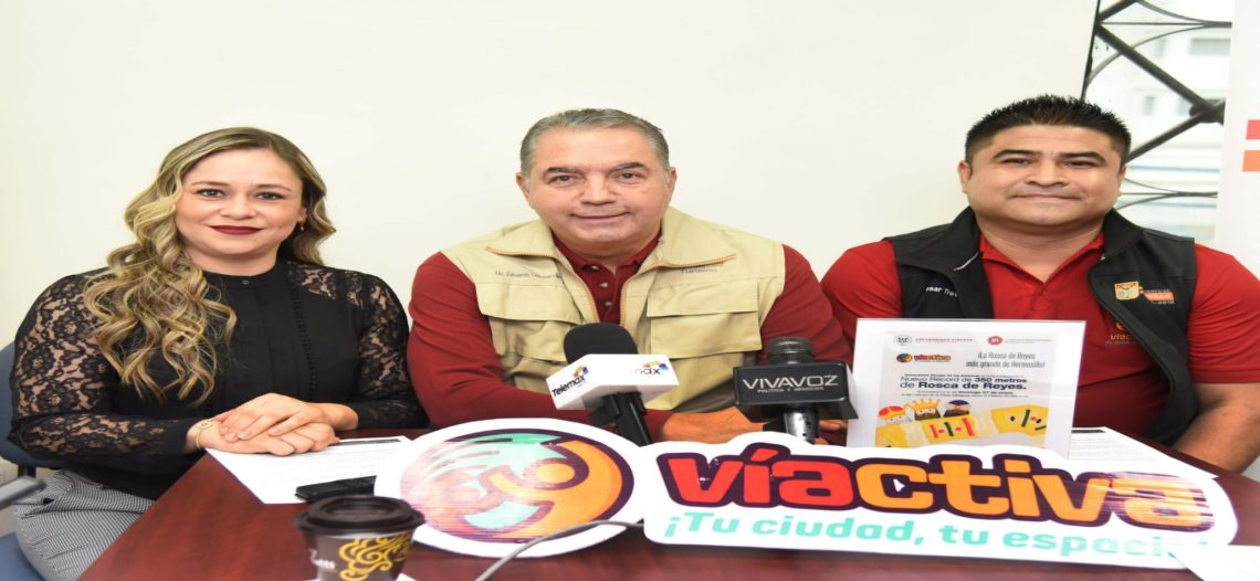 Convocan a degustar la Rosca de Reyes más Grande de Hermosillo